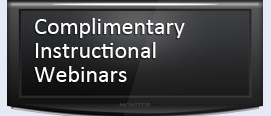 Complimentary Instructional Webinars
